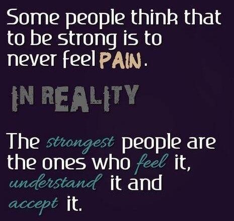 some-people-think-that-to-be-strong-is-to-never-feel-pain-pain-quote