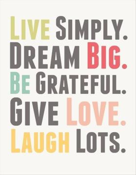 being-grateful-quotes-live-simply-dream-big-be-grateful